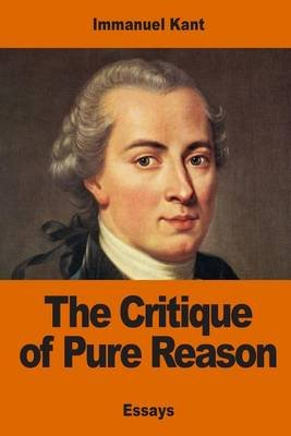 The Critique of Pure Reason (French, Paperback): Immanuel Kant