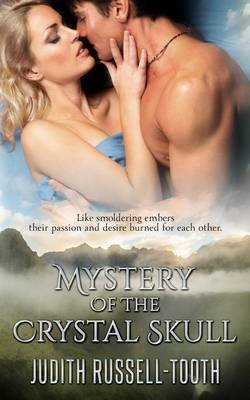 Mystery of the Crystal Skull (Paperback): Judith Russell Tooth