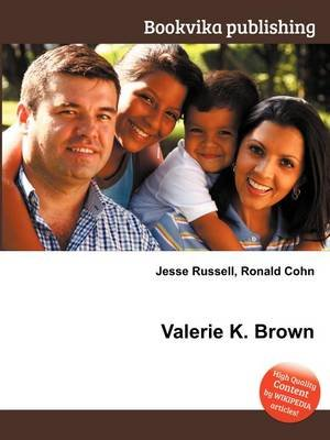 Valerie K. Brown (Paperback): Jesse Russell, Ronald Cohn