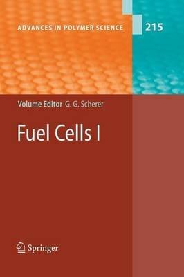 Fuel Cells, i (Paperback, 1st ed. Softcover of orig. ed. 2008): Gunther G. Scherer