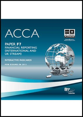 ACCA - F7: Financial Reporting (INT) - Interactive Passcards (CD-ROM): BPP Learning Media