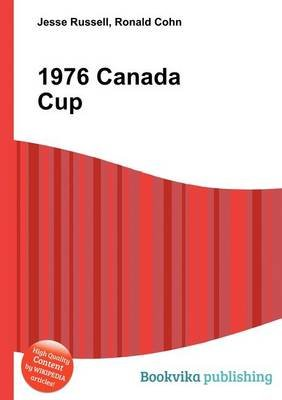 1976 Canada Cup (Paperback): Jesse Russell, Ronald Cohn