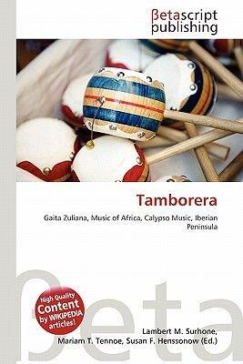 Tamborera (Paperback): Lambert M. Surhone, Mariam T. Tennoe, Susan F. Henssonow