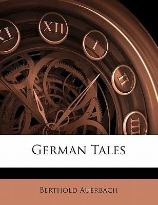 German Tales (Paperback): Berthold Auerbach