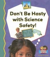Dont Be Hasty with Science Safety! (Hardcover): Pederson