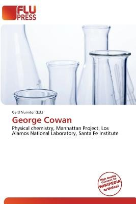 George Cowan (Paperback): Gerd Numitor
