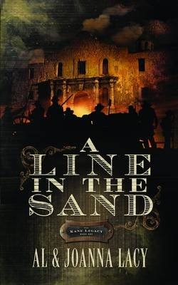 A Line in the Sand (Paperback): Al Lacy, JoAnna Lacy
