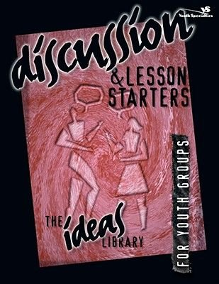 Discussion and Lesson Starters (Paperback): Youth Specialties