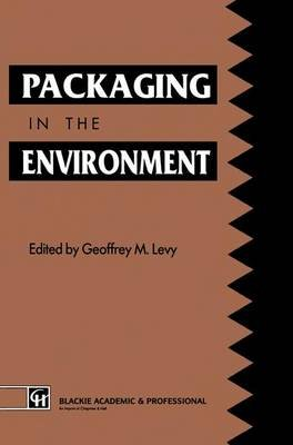 Packaging in the Environment (Paperback): Geoffrey M. Levy