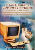 A basic guide to computer terms (Paperback, Reissue): Thomas Rogers