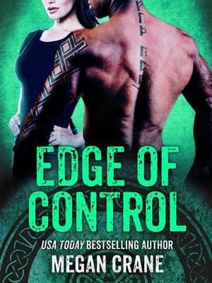 Edge of Control - (Edge Series, Book 3) (Viking Dystopian Romance) (Electronic book text): Megan Crane