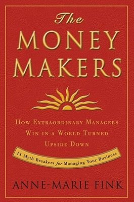 The Moneymakers (Electronic book text): Anne-Marie Fink