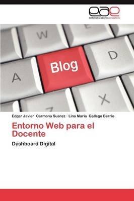 Entorno Web Para El Docente (Spanish, Paperback): Edgar Javier Carmona Suarez, Lina Maria Gallego Berrio