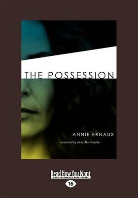 The Possession (Large print, Paperback, large type edition): Annie Ernaux