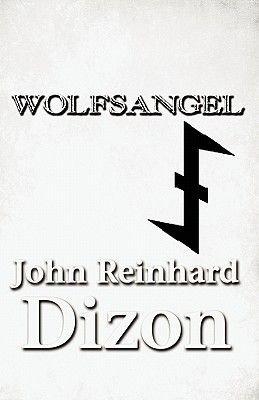 Wolfsangel (Paperback): John Reinhard Dizon
