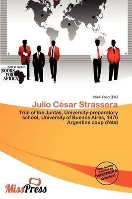 Julio C Sar Strassera (Paperback): Niek Yoan