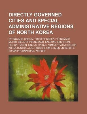 Directly Governed Cities and Special Administrative Regions of North