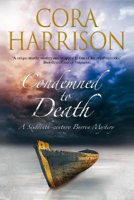 Condemned to Death: A Burren Mystery Set in Sixteenth-Century Ireland (Large print, Hardcover, Large type / large print...