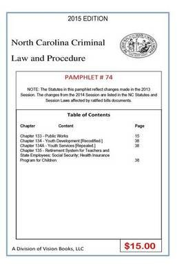 North Carolina Criminal Law and Procedure-Pamphlet 74 (Paperback): Tony Rivers Sr