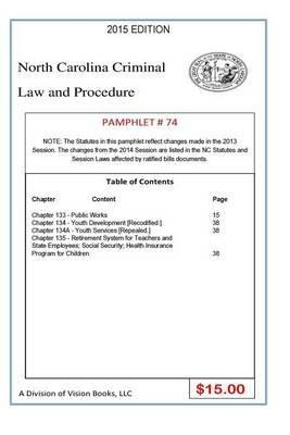 North Carolina Criminal Law and Procedure-Pamphlet 74 (Paperback): Tony Rivers Sr