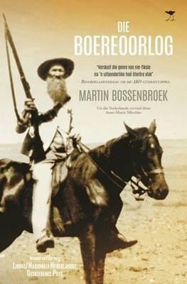 Die Boereoorlog (Afrikaans, Paperback): Martin Bossenbroek