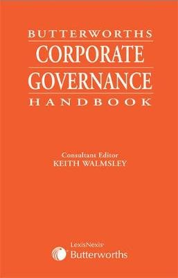 Butterworths Corporate Governance Handbook (Paperback): Keith Walmsley