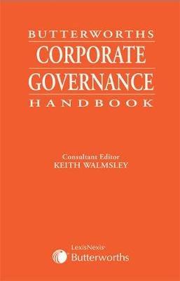 Butterworths Corporate Governance Handbook (Paperback): Keith Walmsley