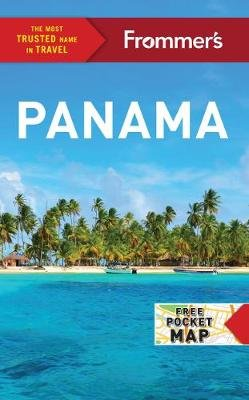 Frommer's Panama (Paperback, Fourth Edition): Nicholas Gill