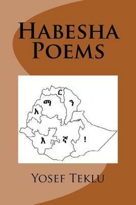 Habesha Poems (Amharic, Paperback): Yosef Teshome Teklu