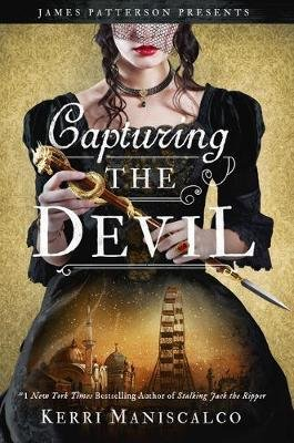 Capturing the Devil (Hardcover): Kerri Maniscalco