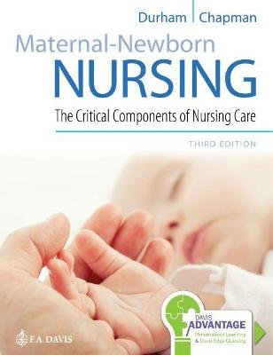 Maternal-Newborn Nursing - The Critical Components of Nursing Care (Paperback, 3rd Revised edition): Roberta Durham, Linda...