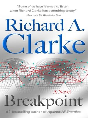 Breakpoint (Electronic book text): Richard A Clarke
