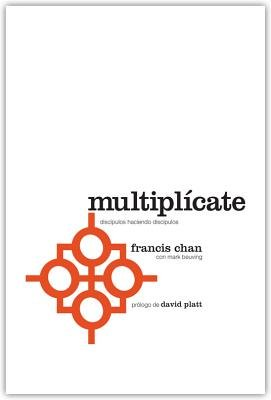 Multiplicate (Spanish, Paperback, Spanish): Francis Chan
