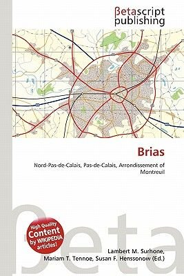 Brias (Paperback): Lambert M. Surhone, Mariam T. Tennoe, Susan F. Henssonow