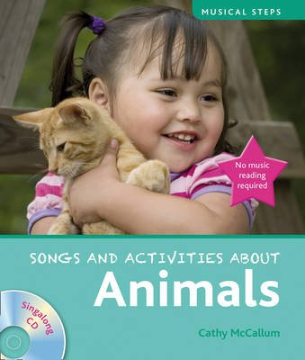 Musical Steps: Animals (Paperback): Cathy McCallum