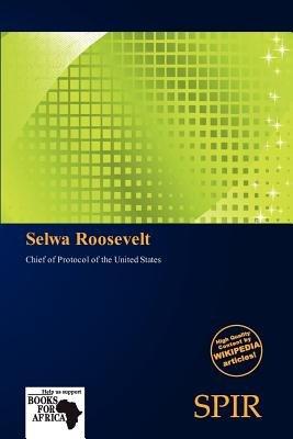 Selwa Roosevelt (Paperback): Antigone Fernande
