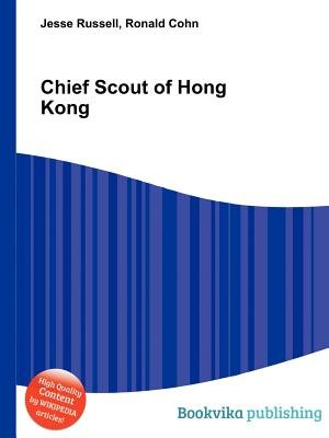 Chief Scout of Hong Kong (Paperback): Ronald Cohn