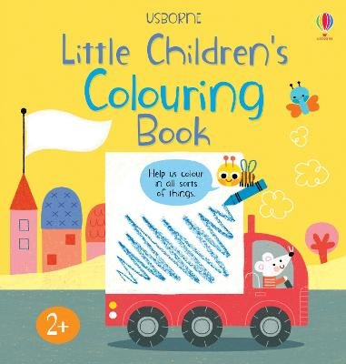 Little Children's Colouring Book (Paperback): Mary Cartwright, J. O'Thompson