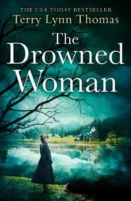 The Drowned Woman (Paperback): Terry Lynn Thomas