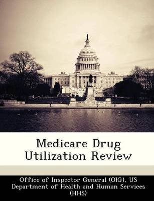 Medicare Drug Utilization Review (Paperback):