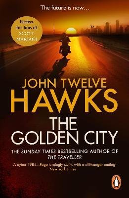 The Golden City (Electronic book text): John Twelve Hawks