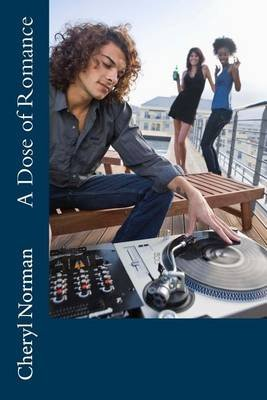 A Dose of Romance - Drake Springs, Book Three (Paperback): Cheryl Norman