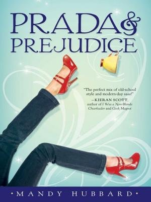 Prada and Prejudice (Electronic book text): Mandy Hubbard