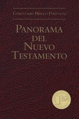 Panorama del Nuevo Testamento-H (Spanish, Hardcover): Paul Benware