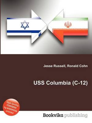 USS Columbia (C-12) (Paperback): Jesse Russell, Ronald Cohn