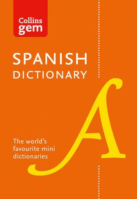 Spanish Gem Dictionary - The World's Favourite Mini Dictionaries (Paperback, Tenth edition): Collins Dictionaries