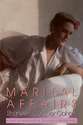 Marital Affairs (Paperback): Sharleen Cooper Cohen