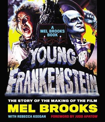 Young Frankenstein: A Mel Brooks Book Lib/E - The Story of the Making of the Film (Standard format, CD): Mel Brooks