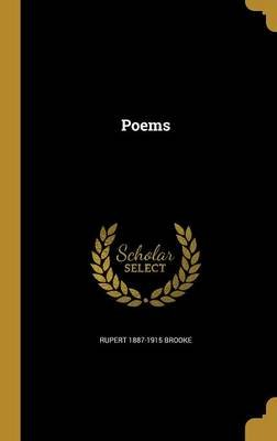 Poems (Hardcover): Rupert 1887-1915 Brooke