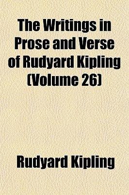 The Writings in Prose and Verse of Rudyard Kipling (Volume 26) (Paperback): Rudyard Kipling